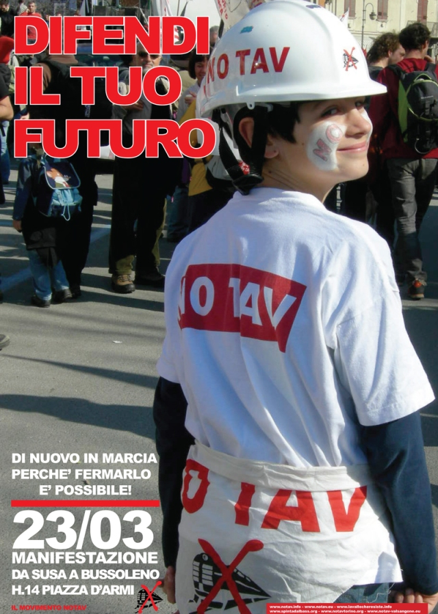 "The poster of the 23 March No-TAV Valley invites to ""defend your future"""
